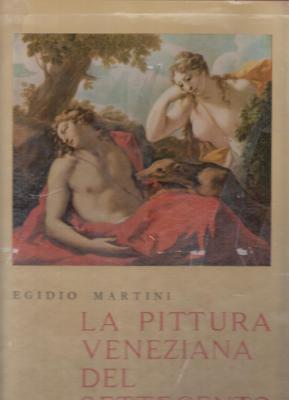 la-pittura-veneziana-del-settecento