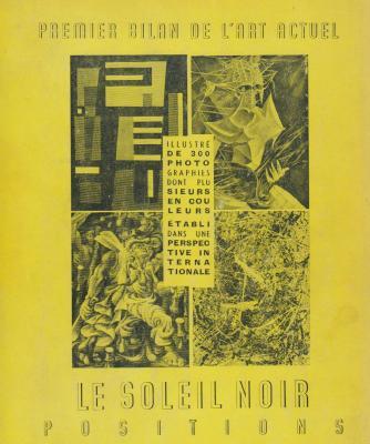 premier-bilan-de-l-art-actuel-1937-1953-le-soleil-noir-positions-
