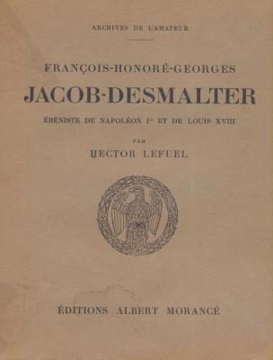 francois-honorE-georges-jacob-desmalter-Ebeniste-de-napolEon-1er-et-de-louis-xviii