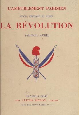 l-ameublement-parisien-avant-pendant-et-aprEs-la-rEvolution