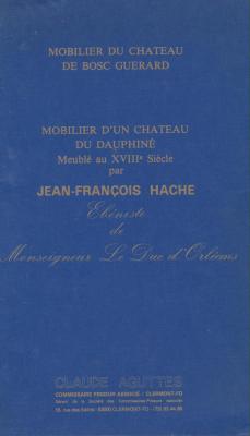 mobilier-d-un-chateau-du-dauphinE-meublE-au-xviiiEme-par-jean-francois-hache