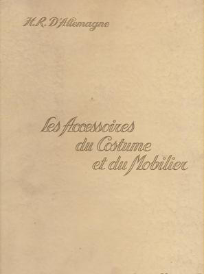 les-accessoires-du-costume-et-du-mobilier-3-volumes