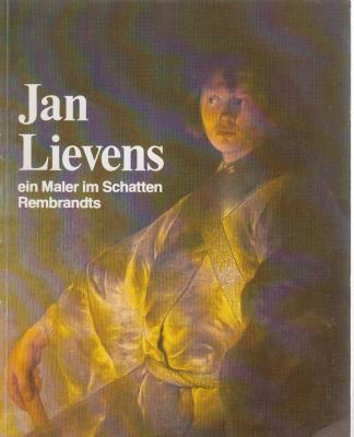 jan-lievens-ein-maler-im-schatten-rembrandts