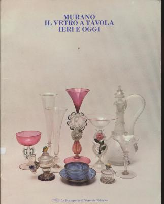 murano-il-vetro-a-tavola-ieri-e-oggi-catalogo-della-mostra