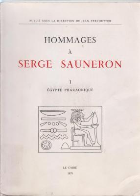 hommages-À-serge-sauneron-tome-1-Egypte-pharaonique-