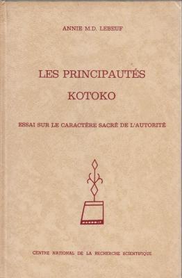 les-principautEs-kotoko-essai-sur-le-caractEre-sacrE-de-l-autoritE-