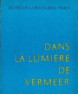 dans-la-lumiEre-de-vermeer-cinq-siEcles-de-peinture