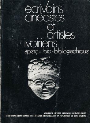 Ecrivains-cinEastes-et-artistes-ivoiriens-aperÇu-bibliographique