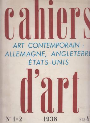 cahiers-d-art-art-contemporain-allemagne-angleterre-Etats-unis-n-1-2-1938-