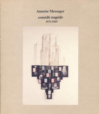 annette-messager-comEdie-tragEdie-1971-1989-