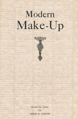 modern-make-up-a-practical-text-book-and-guide-for-the-student-director-and-professional