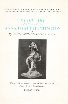 hindu-art-and-the-art-of-anna-hyatt-huntington