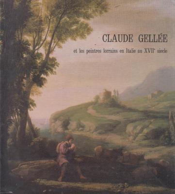 claude-gellEe-et-les-peintres-lorrains-en-italie-au-xvii-siEcle-