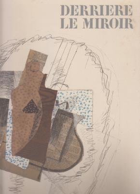 derriEre-le-miroir-n°138-georges-braque-papiers-collEs-1912-1914-