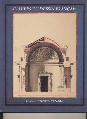 jean-augustin-renard-1744-1807-cahiers-du-dessin-franÇais-n°-18