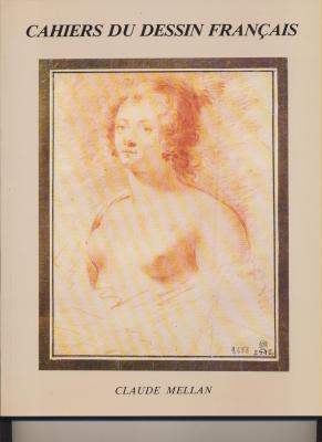 claude-mellan-1598-1688-cahiers-du-dessin-franÇais-n°-3