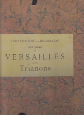 l-architecture-et-la-dEcoration-aux-palais-de-versailles-et-des-trianons