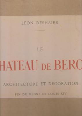 le-chÂteau-de-bercy-architecture-et-dEcoration-fin-du-rEgne-de-louis-xiv