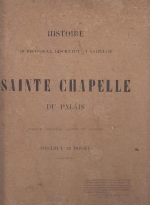 histoire-archEologique-descriptive-et-graphique-de-la-sainte-chapelle-du-palais