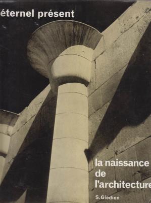l-Eternel-prEsent-la-naissance-de-l-architecture-