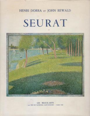 seurat-l-oeuvre-peint-biographie-et-catalogue-critique-
