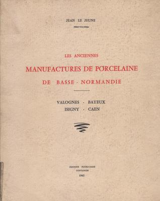 les-anciennes-manufactures-de-porcelaine-de-basse-normandie-