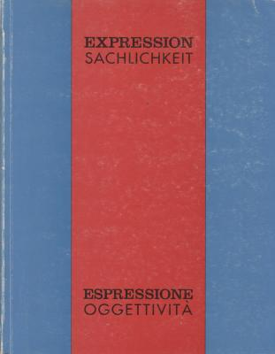 espressione-oggettivitÀ-expression-sachlichkeit