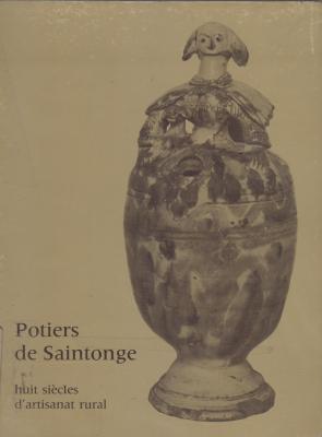 potiers-de-saintonge-huit-siEcles-d-artisanat-rural