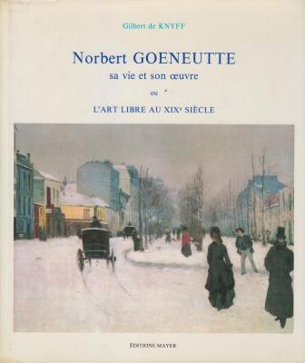 norbert-goeneutte-sa-vie-et-son-oeuvre-ou-l-art-libre-au-xixe-siEcle-