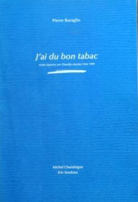 j-ai-du-bon-tabac-notes-Eparses-sur-chardin-rEunies-l-EtE-1999