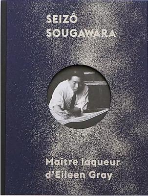 seizO-sougawara-maItre-laqueur-d-eileen-gray
