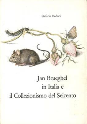 jan-brueghel-in-italia-e-il-collezionismo-del-seicento