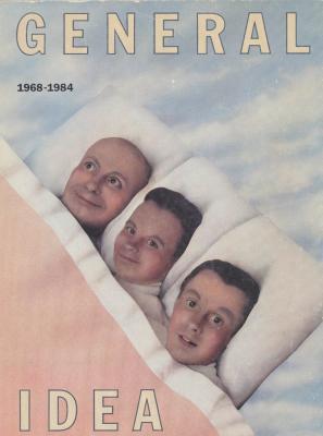 general-idea-1968-1984