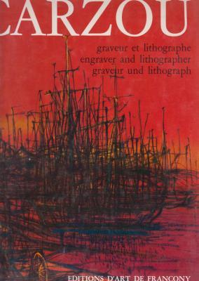 carzou-graveur-et-lithographe-engraver-and-lithographer-volume-1