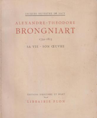 alexandre-thEodore-brongniart-1739-1813-sa-vie-son-oeuvre