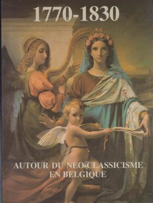 autour-du-nEo-classicisme-belgique-1770-1830