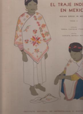 el-traje-indigena-en-mexico-indian-dress-in-mexico-volume-ii