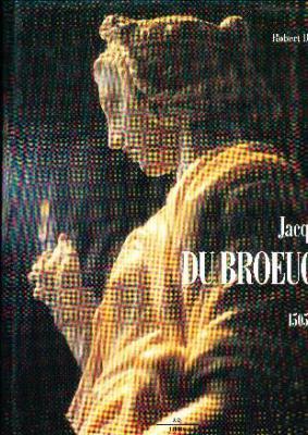 jacques-dubroeucq-sculpteur-et-maItre-artiste-de-l-empereur