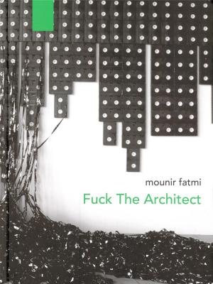 mounir-fatmi-fuck-the-architect