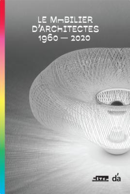 le-mobilier-d-architectes-1960-2020