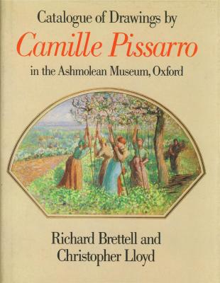 camille-pissarro-catalogue-of-drawings-in-the-ashmolean-museum-oxford-