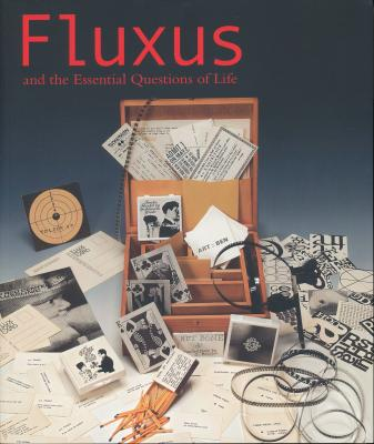fluxus-and-the-essential-questions-of-life