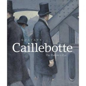 gustave-caillebotte-the-painter-s-eye