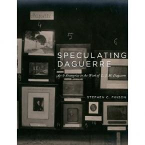 speculating-daguerre-art-enterprise-in-the-work-of-l-j-m-daguerre