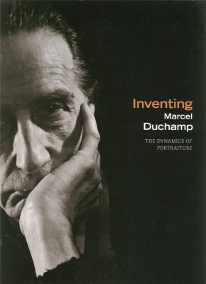inventing-marcel-duchamp-the-dynamics-of-portraiture