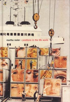 martha-rosler-positions-in-the-life-world-