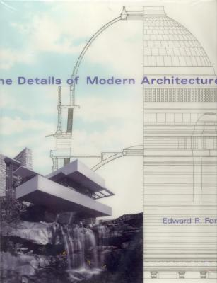 the-details-of-modern-architecture-