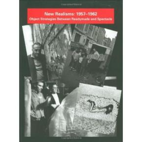 new-realisms-1957-1962-object-strategies-between-readymade-and-spectacle