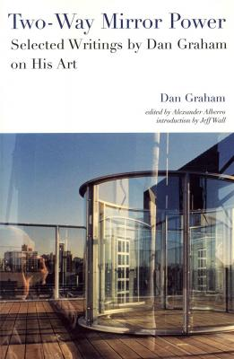 two-way-mirror-power-selected-writings-by-dan-graham-on-his-art-