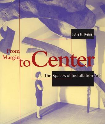 from-margin-to-center-the-spaces-of-installation-art-